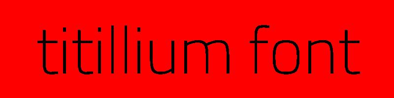 線上英文titillium字型生成器,快速將英文字轉換成英文titillium字型 ,系統支援WIN+MAC蘋果系統
